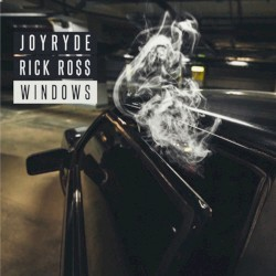 Joyryde feat. Rick Ross - Windows w Dubstep