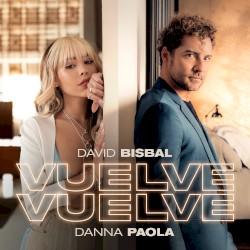 David Bisbal - Vuelve, vuelve