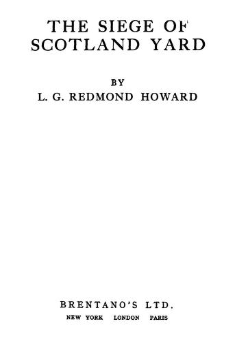 The siege of scotland yard By L.G Redmond Howard